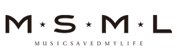MSML(MUSIC SAVED MY LIFE)