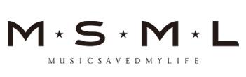 MSML(MUSIC SAVED MY LIFE)