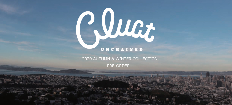 CLUCT(クラクト)2020 AUTUMN & WINTER COLLECTION 先行予約