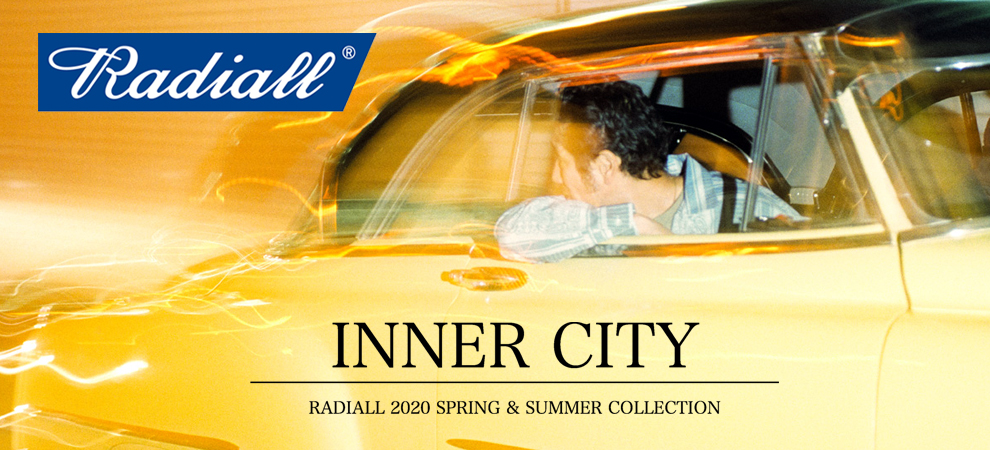 RADIALL 2020 SPRING & SUMMER COLLECTION