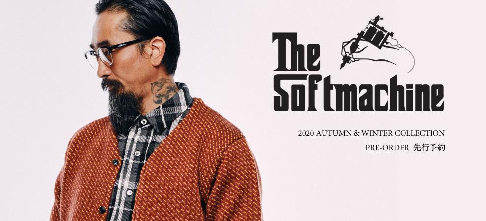 SOFTMACHINE(ソフトマシーン) 2020 AUTUMN&WINTER 先行予約