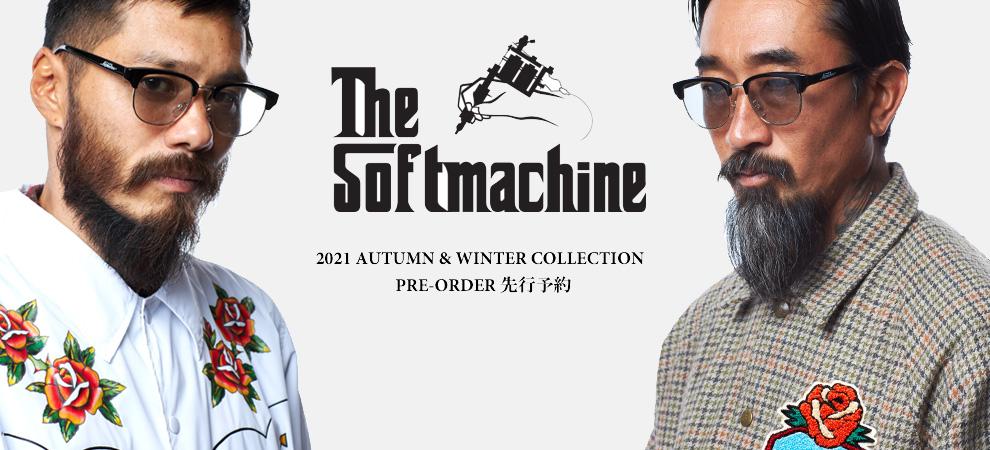 SOFTMACHINE(ソフトマシーン) 2021 AUTUMN&WINTER 先行予約